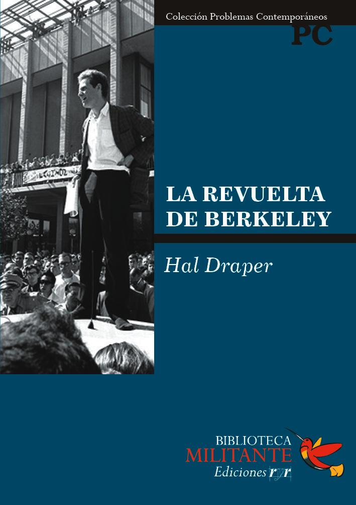La revuelta de Berkeley – Hal Draper – Razón y Revolución