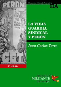 Portada La vieja guardia sindical y Perón 2°