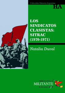 Portada Los sindicatos clasistas SiTraC