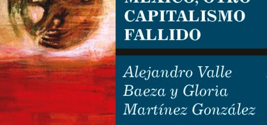 Portada México, otro capitalismo fallido