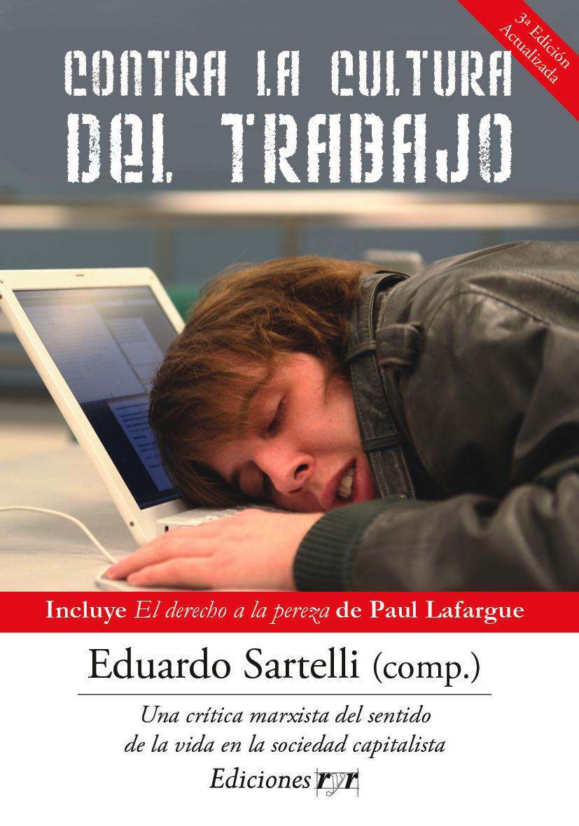 Tapa Contra la cultura del trabajo 3ª edición-01