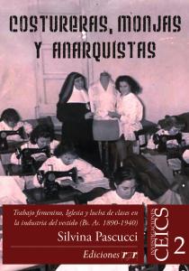 Tapa Costureras, monjas y anarquistas-01