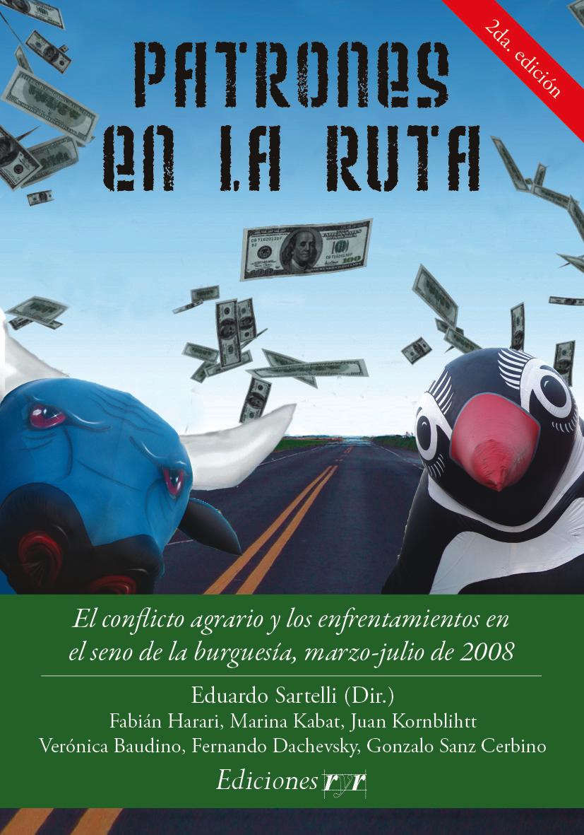 Patrones en La Ruta - Eduardo Sartelli Portada-Patrones-en-la-ruta-2%C2%BA-Edici%C3%B3n-01